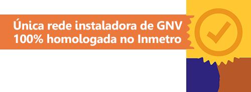 Única instaladora de GNV 100% homologada no INMETRO
